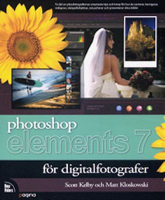Photoshop Elements 7 för digitalfotografer