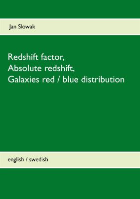 Redshift factor, absolute redshift, galaxies red/blue distribution
