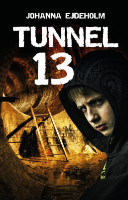 Tunnel 13 [Elektronisk resurs]